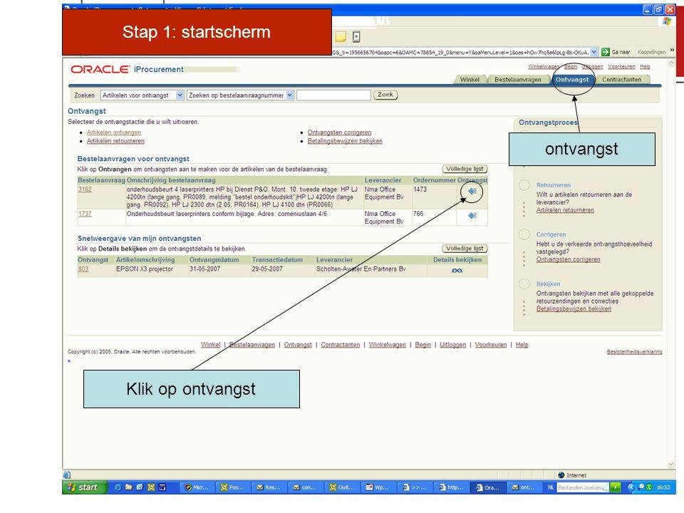 Stap 1: startscherm ontvangst Klik op ontvangst