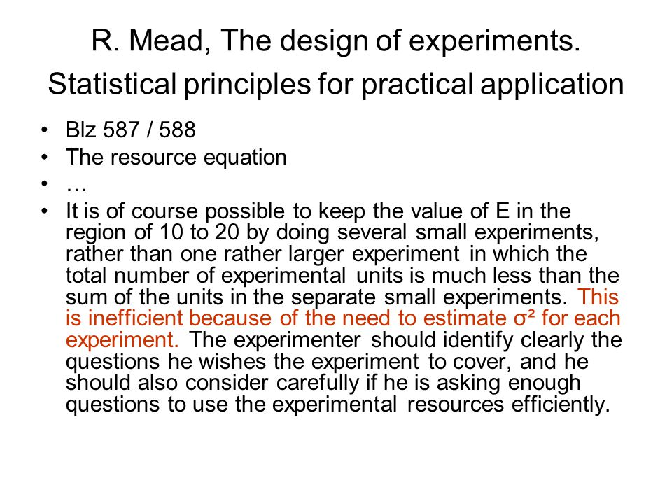 R. Mead, The design of experiments