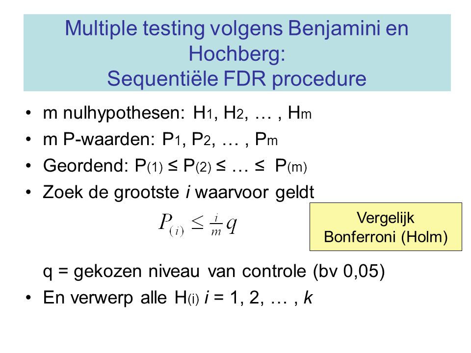 Multiple testing volgens Benjamini en Hochberg: Sequentiële FDR procedure