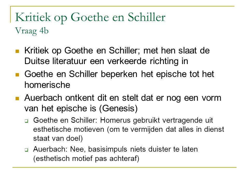 Kritiek op Goethe en Schiller Vraag 4b