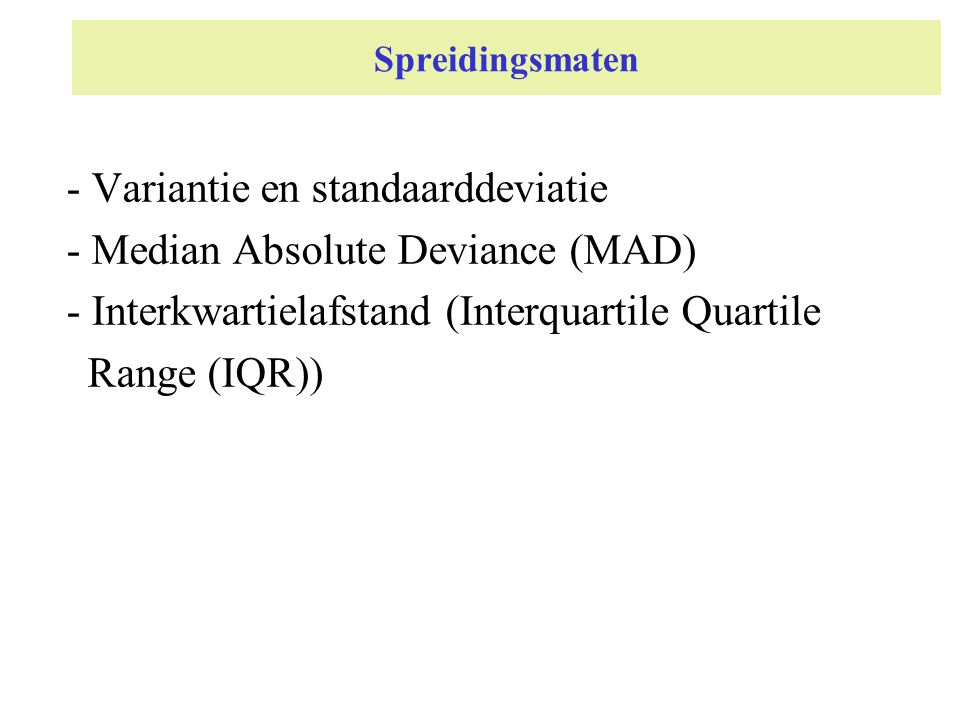 Variantie en standaarddeviatie - Median Absolute Deviance (MAD)