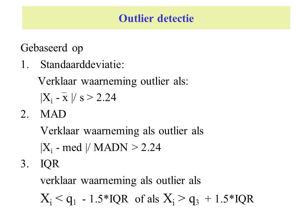 Xi < q1 - 1.5*IQR of als Xi > q3 + 1.5*IQR