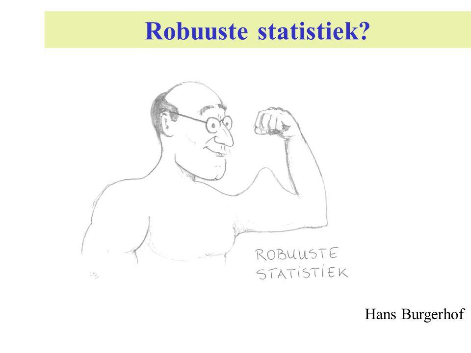 Robuuste statistiek Hans Burgerhof
