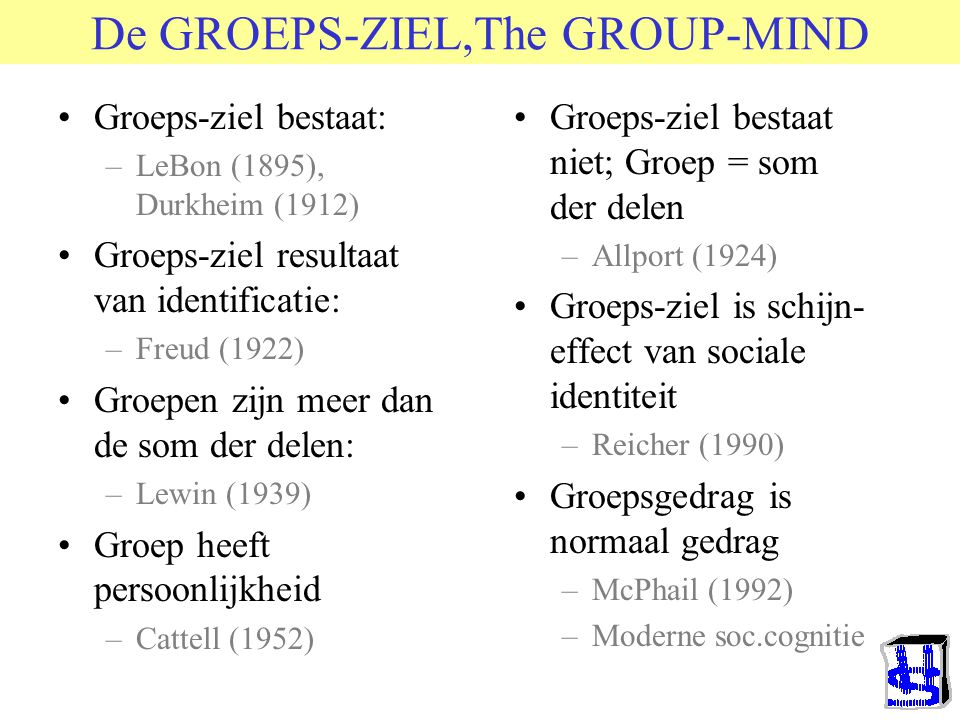 De GROEPS-ZIEL,The GROUP-MIND