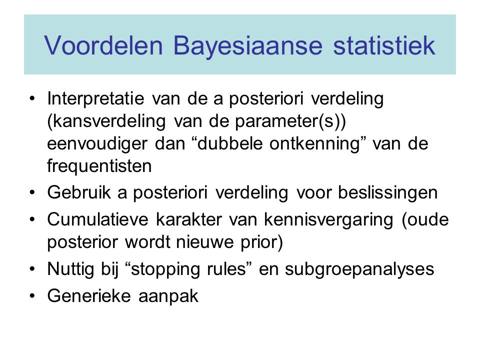 Voordelen Bayesiaanse statistiek