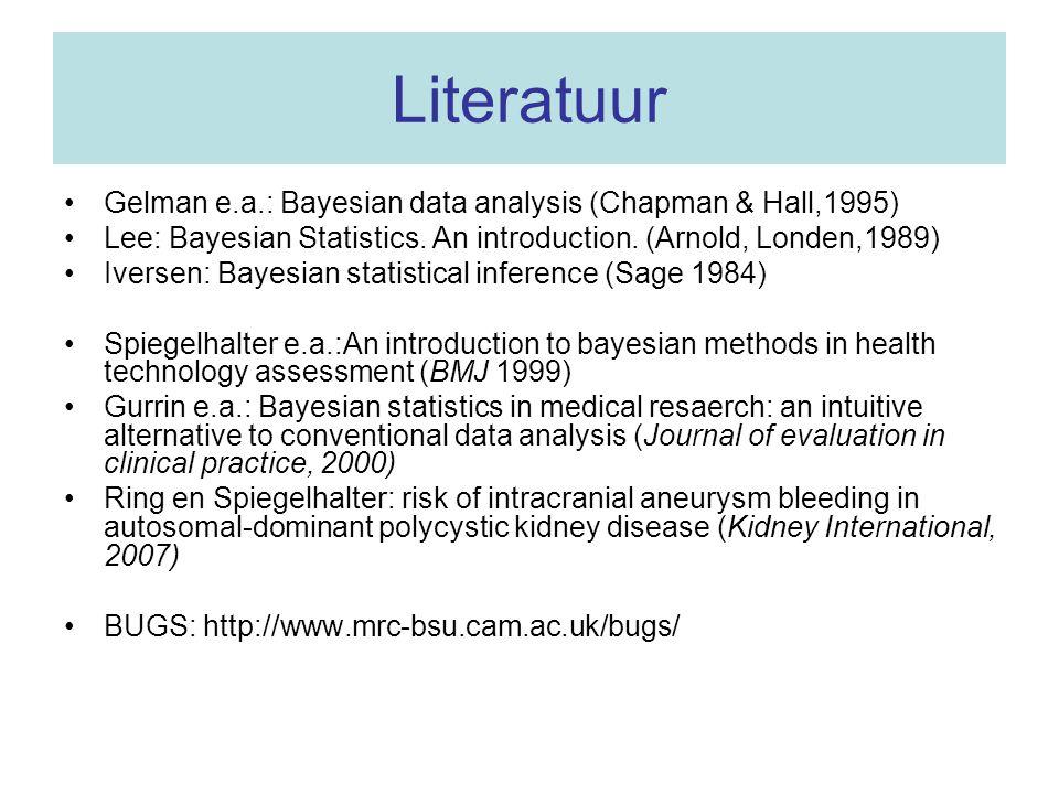 Literatuur Gelman e.a.: Bayesian data analysis (Chapman & Hall,1995)