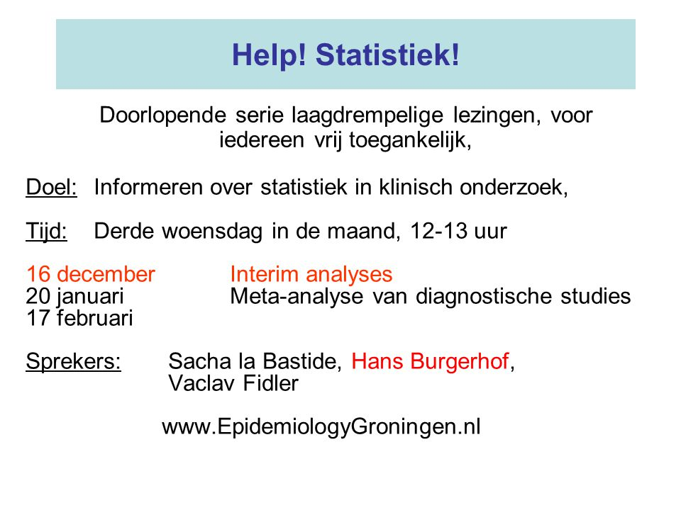 Help! Statistiek! Doorlopende serie laagdrempelige lezingen, voor iedereen vrij toegankelijk,