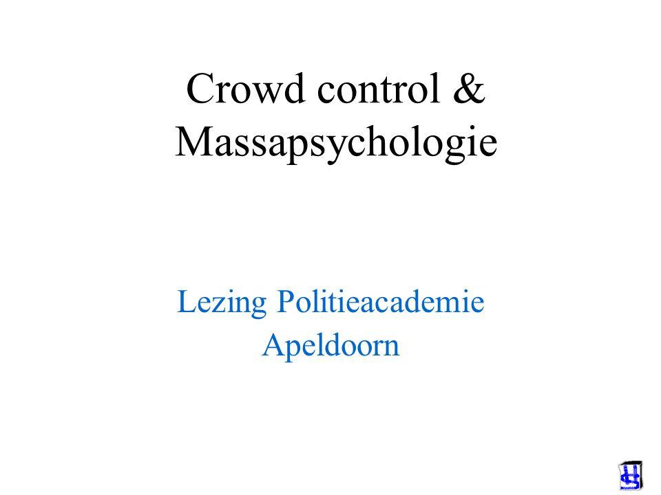 Crowd control & Massapsychologie