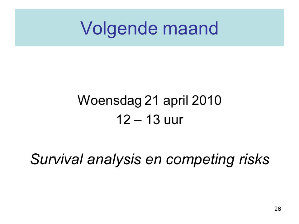 Survival analysis en competing risks