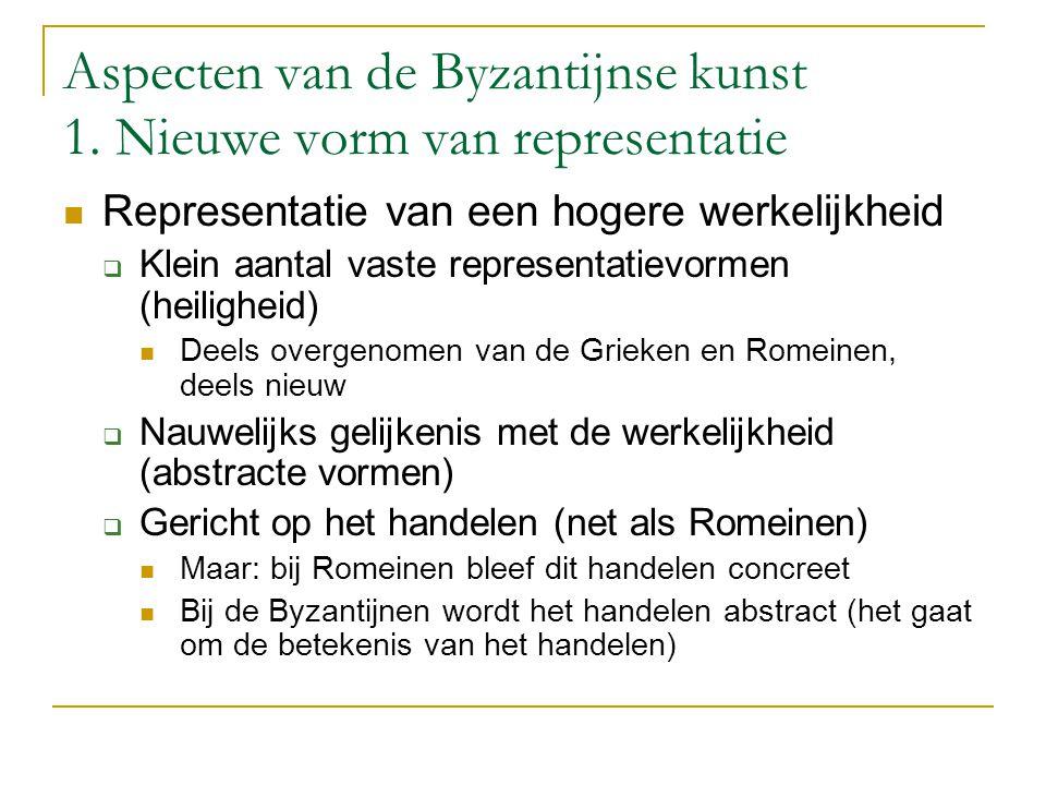 Aspecten van de Byzantijnse kunst 1. Nieuwe vorm van representatie