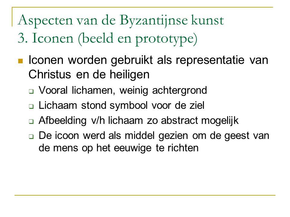 Aspecten van de Byzantijnse kunst 3. Iconen (beeld en prototype)