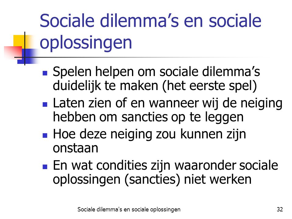 Sociale dilemma's en sociale oplossingen
