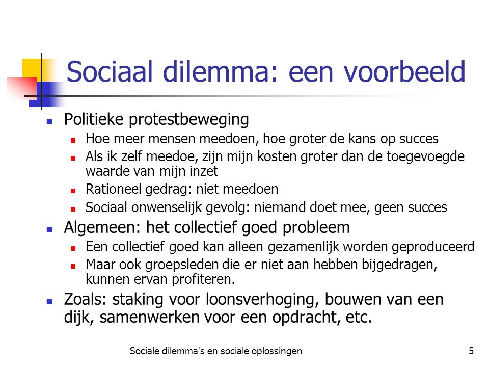 Sociaal dilemma: een voorbeeld