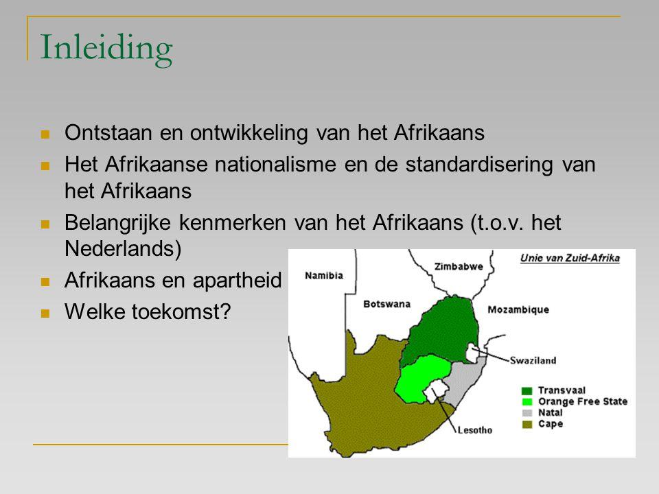 Inleiding Ontstaan en ontwikkeling van het Afrikaans