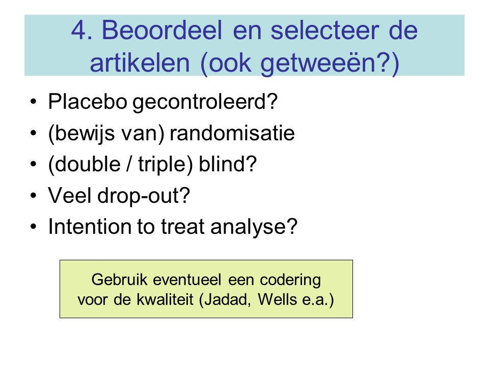 4. Beoordeel en selecteer de artikelen (ook getweeën )