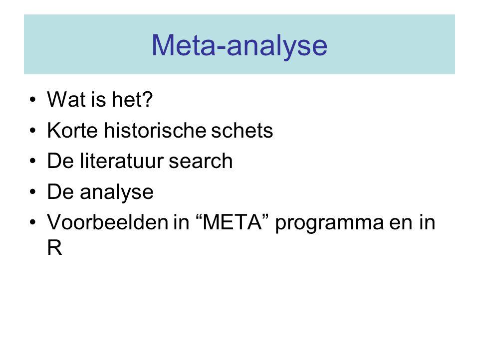 Meta-analyse Wat is het Korte historische schets De literatuur search