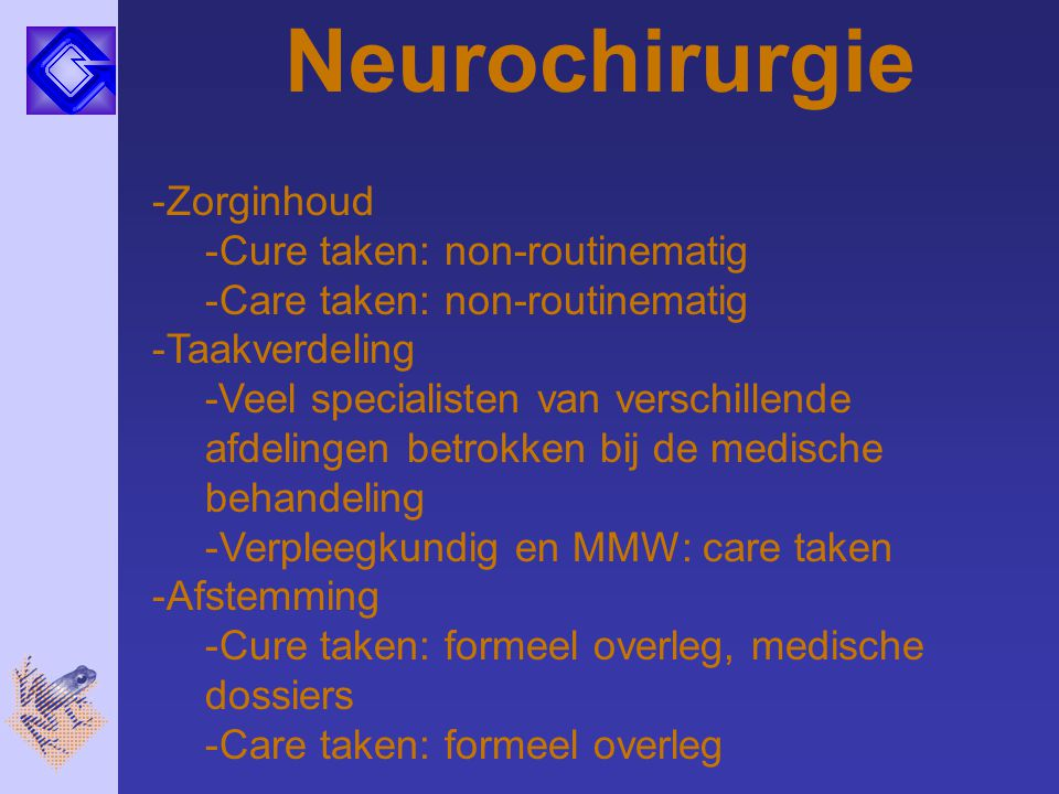 Neurochirurgie Zorginhoud Cure taken: non-routinematig