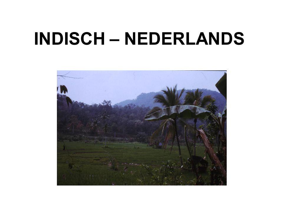 INDISCH – NEDERLANDS