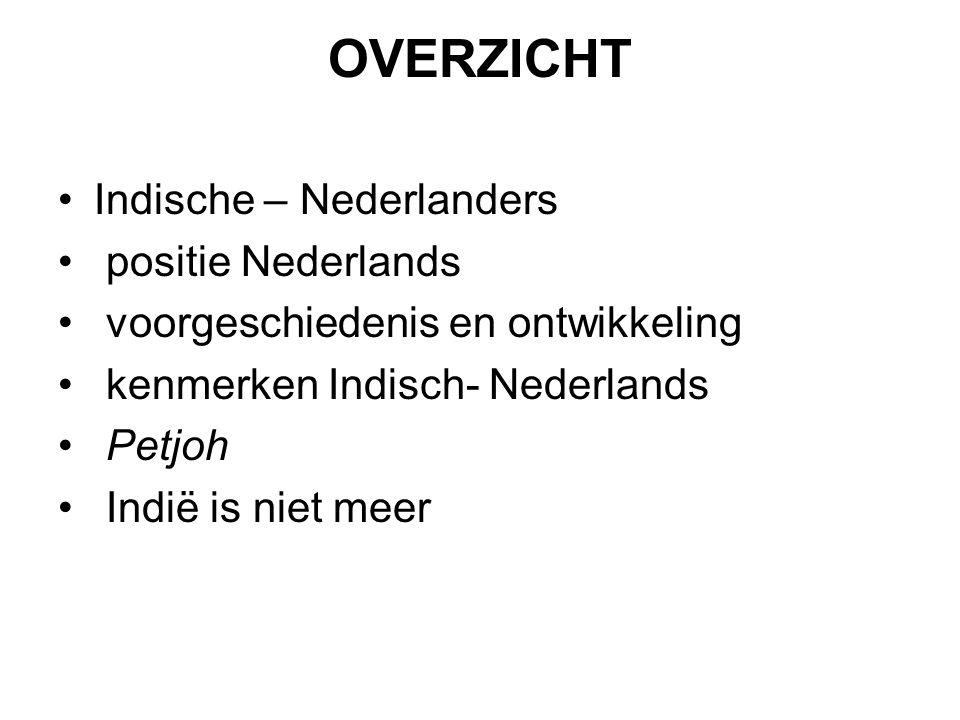 OVERZICHT Indische – Nederlanders positie Nederlands