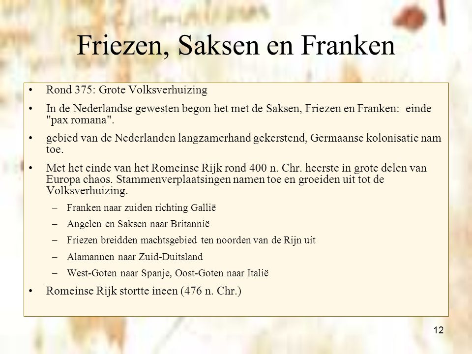 Friezen, Saksen en Franken