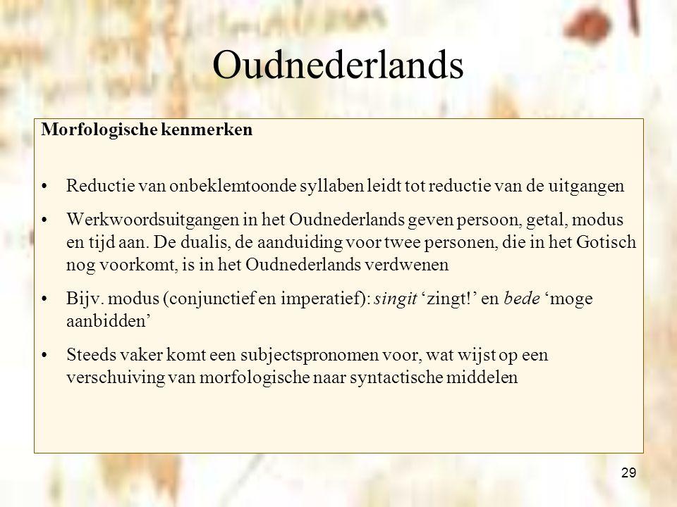 Oudnederlands Morfologische kenmerken