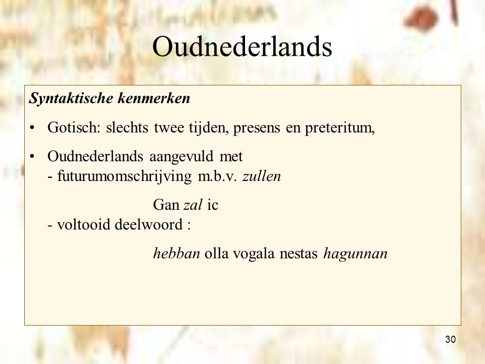 Oudnederlands Syntaktische kenmerken