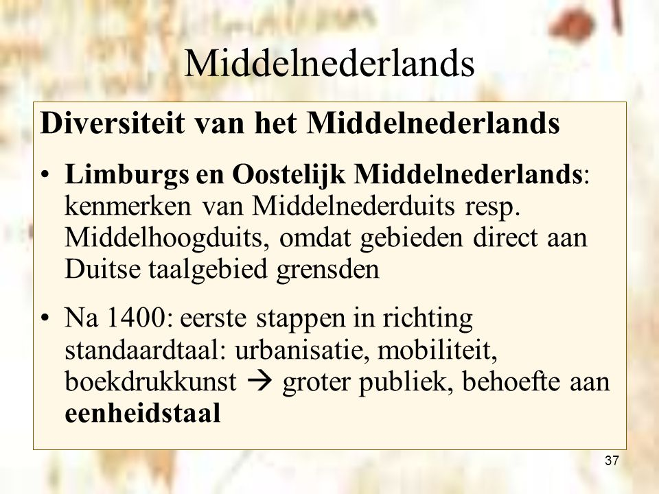 Middelnederlands Diversiteit van het Middelnederlands