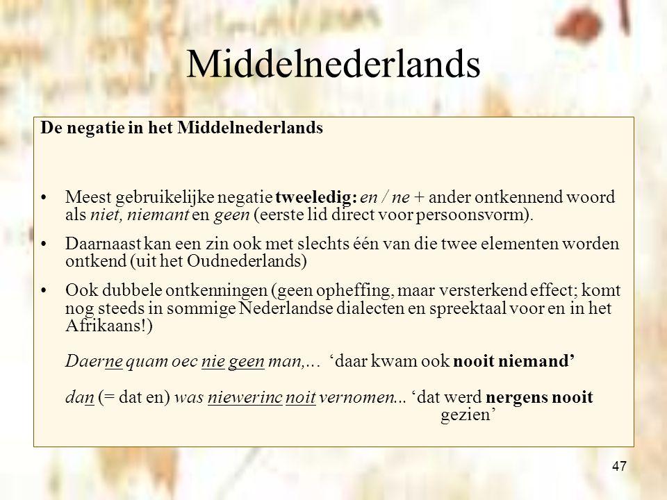 Middelnederlands De negatie in het Middelnederlands