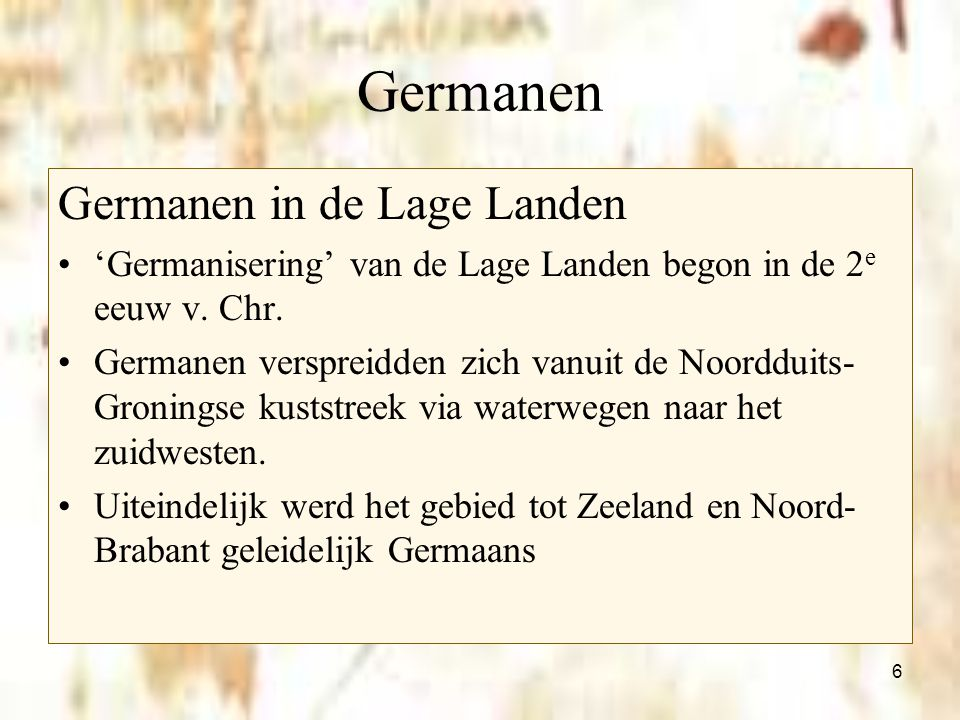 Germanen Germanen in de Lage Landen