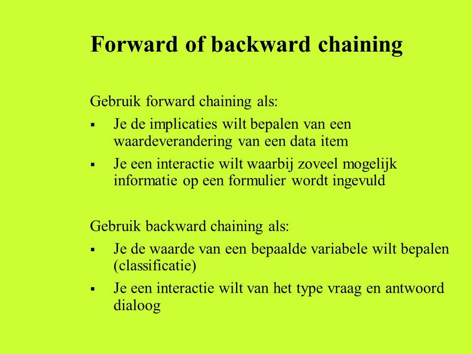 Forward of backward chaining