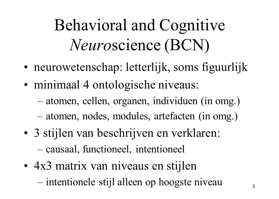 Behavioral and Cognitive Neuroscience (BCN)