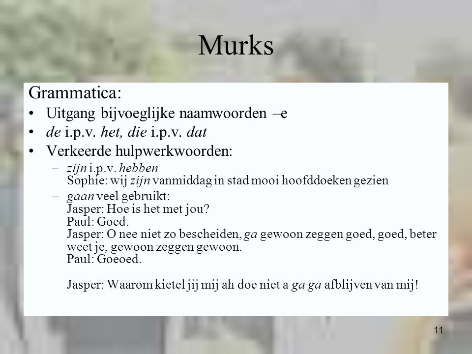 Murks Grammatica: Uitgang bijvoeglijke naamwoorden –e