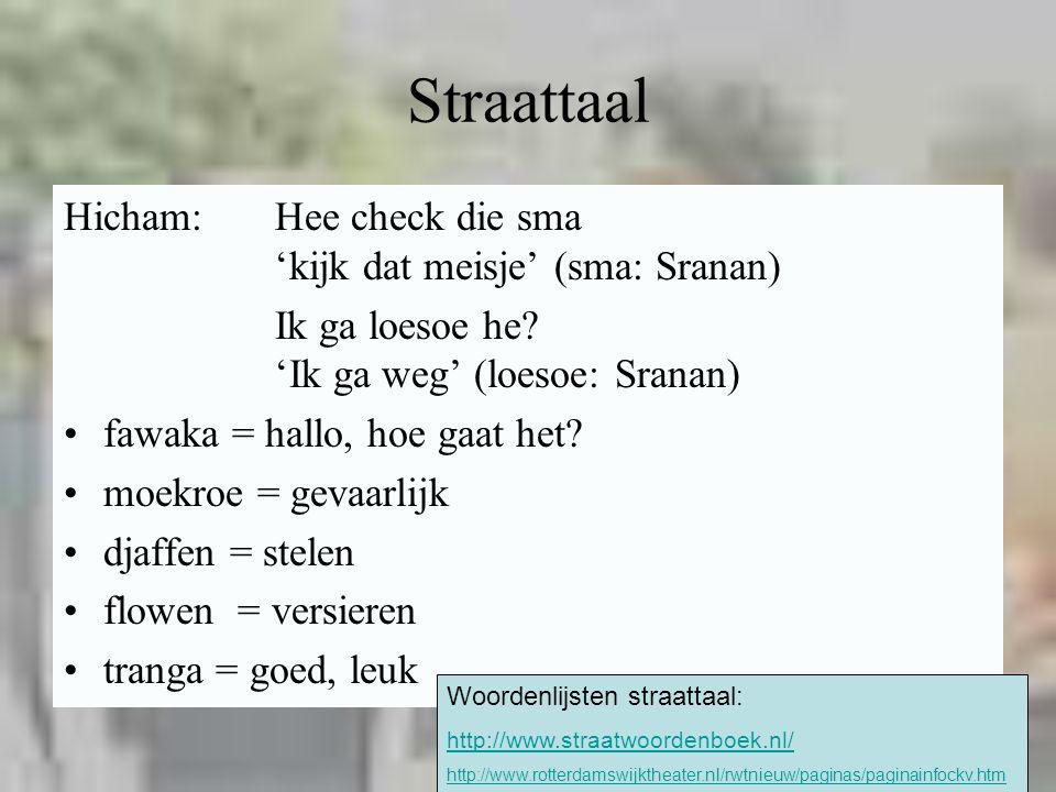 Straattaal Hicham: Hee check die sma 'kijk dat meisje' (sma: Sranan)