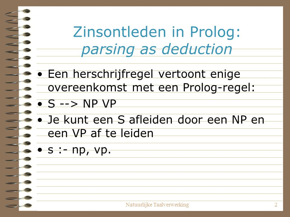 Zinsontleden in Prolog: parsing as deduction