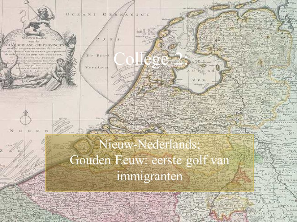 Nieuw-Nederlands; Gouden Eeuw: eerste golf van immigranten