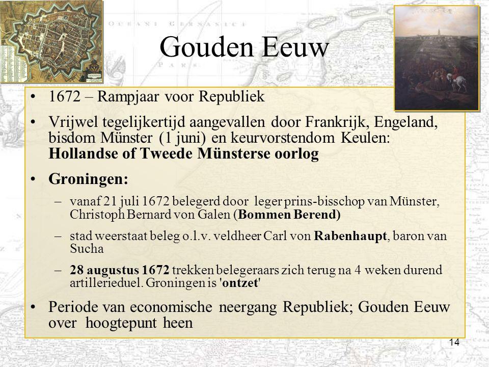 Gouden Eeuw 1672 – Rampjaar voor Republiek