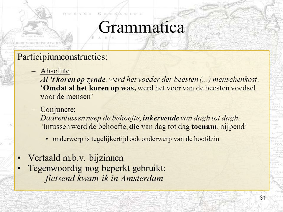 Grammatica Participiumconstructies: Vertaald m.b.v. bijzinnen