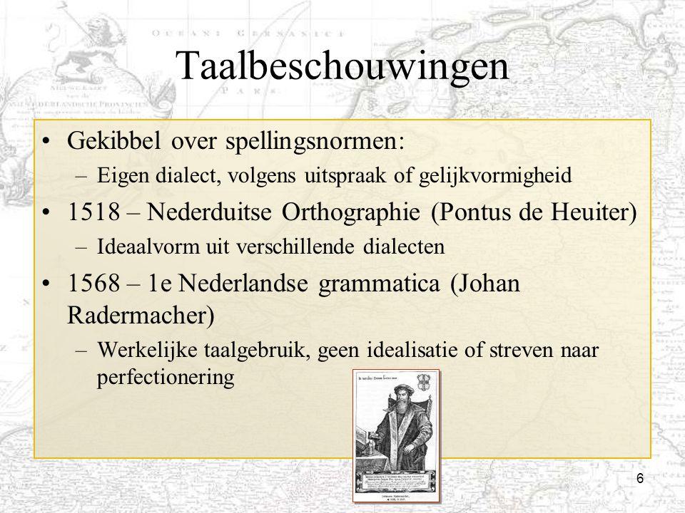 Taalbeschouwingen Gekibbel over spellingsnormen: