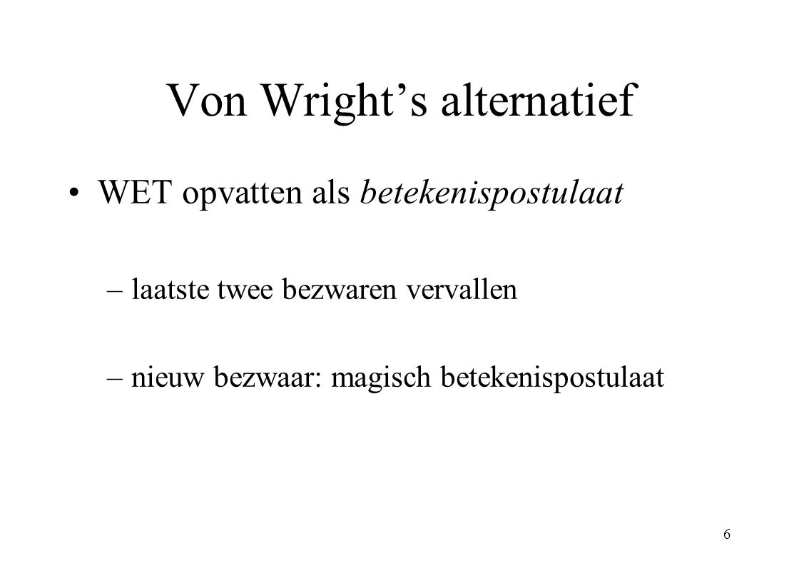 Von Wright's alternatief