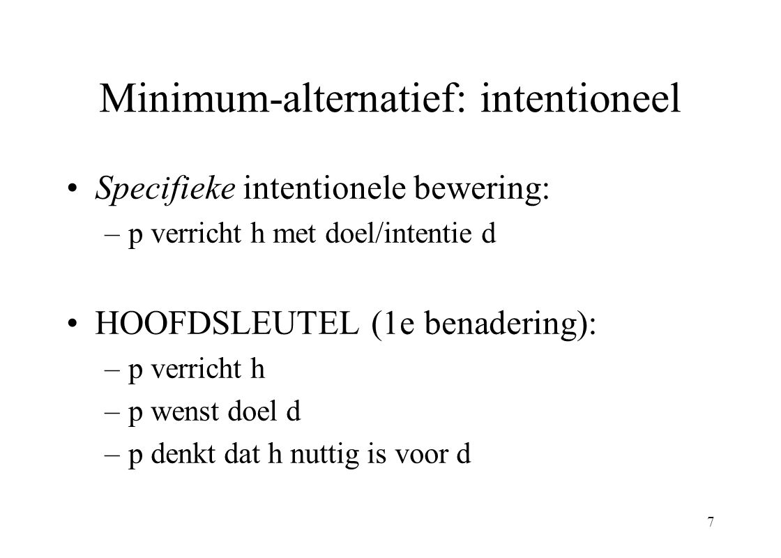 Minimum-alternatief: intentioneel