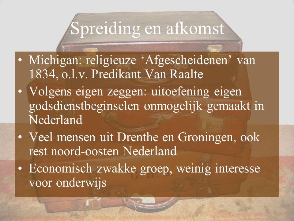Spreiding en afkomst Michigan: religieuze 'Afgescheidenen' van 1834, o.l.v. Predikant Van Raalte.