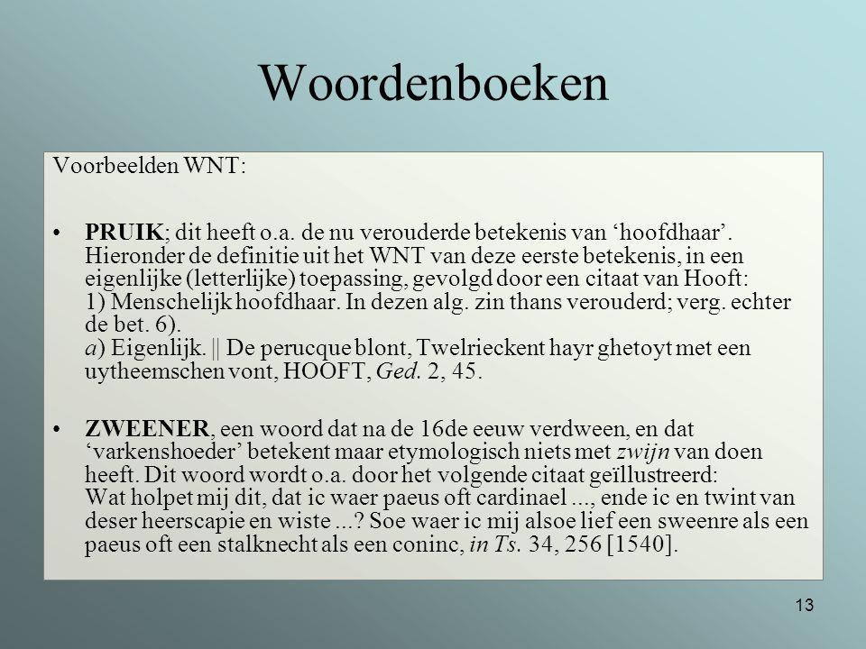 Woordenboeken Voorbeelden WNT:
