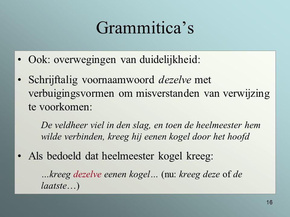 Grammitica's Ook: overwegingen van duidelijkheid: