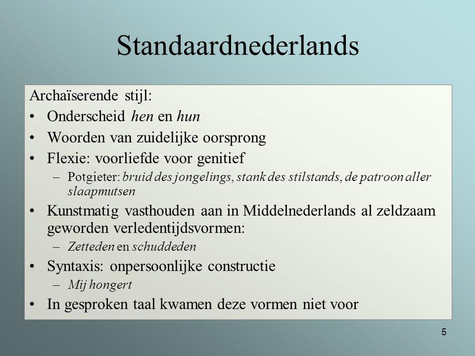 Standaardnederlands Archaïserende stijl: Onderscheid hen en hun