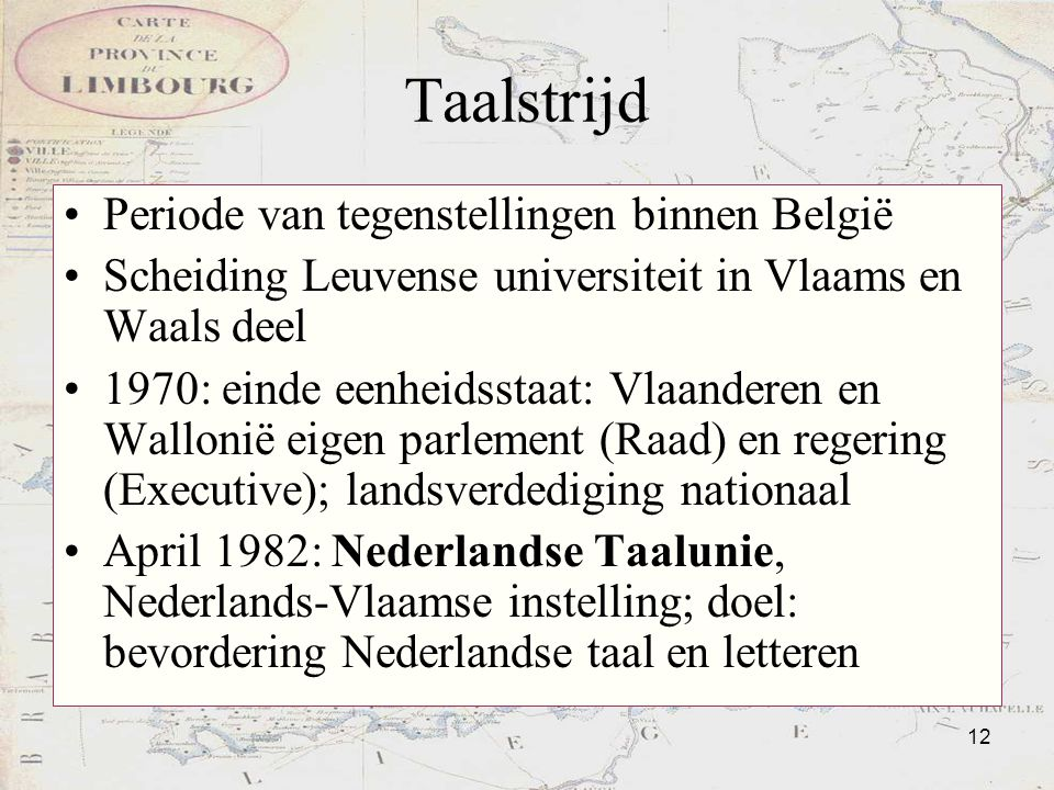 Taalstrijd Periode van tegenstellingen binnen België