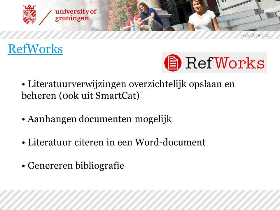 4/4/2017 RefWorks. Literatuurverwijzingen overzichtelijk opslaan en beheren (0ok uit SmartCat) Aanhangen documenten mogelijk.