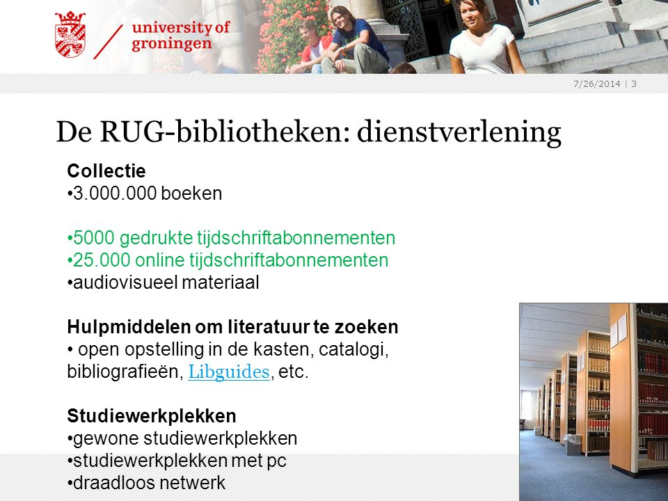 De RUG-bibliotheken: dienstverlening