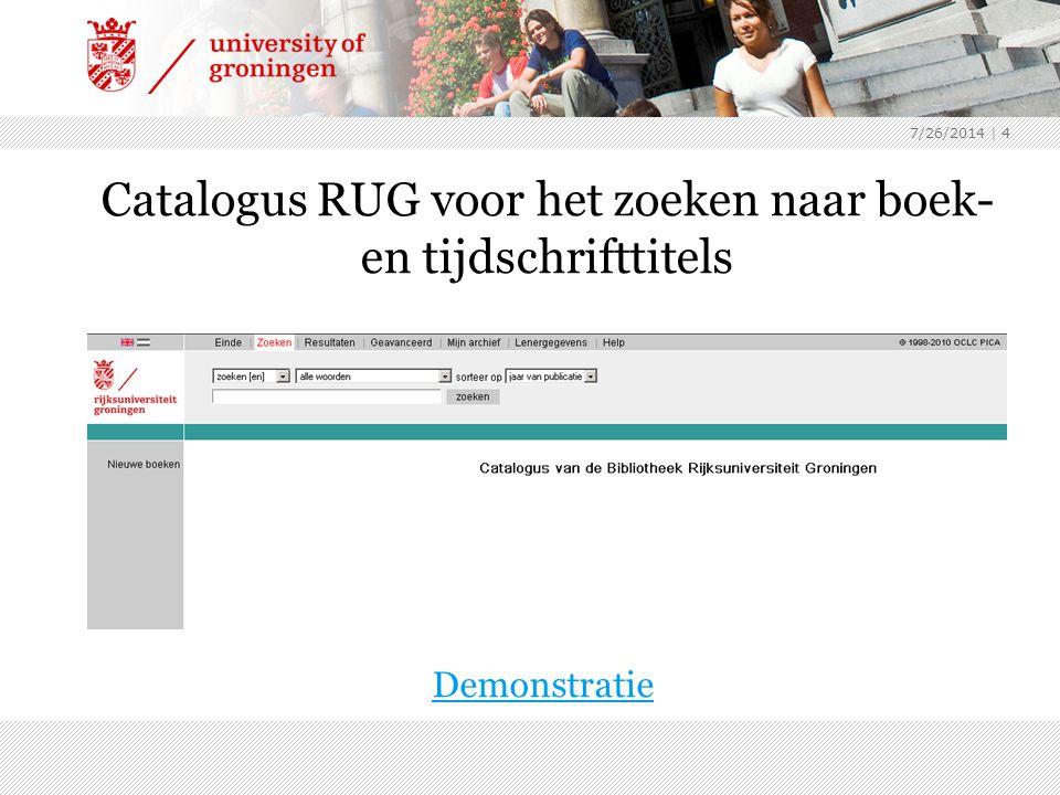 Catalogus RUG voor het zoeken naar boek- en tijdschrifttitels