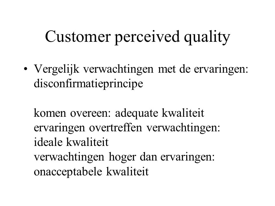 Customer perceived quality