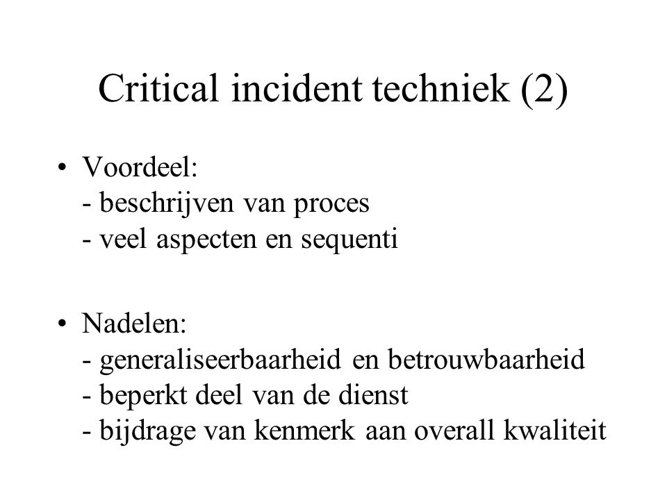 Critical incident techniek (2)